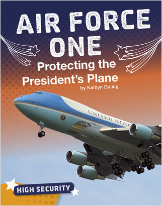 Cover: Air Force One: Protecting the President's Plane