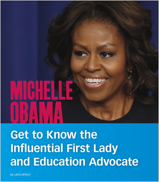 Cover: Michelle Obama: Get to Know the Influential First Lady and Education Advocate