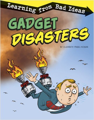 Cover: Gadget Disasters: Learning from Bad Ideas