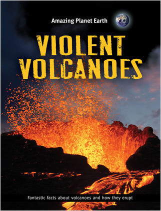 Cover: Violent Volcanoes