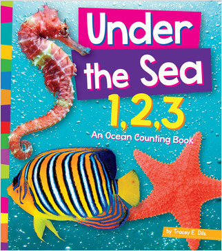 Cover: Under the Sea 1,2,3: An Ocean Counting Book