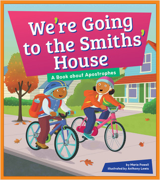 Cover: We're Going to the Smiths' House: A Book about Apostrophes