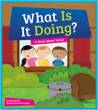 Cover: What Is It Doing? A Book About Verbs