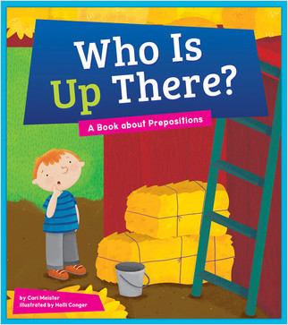 Cover: Who Is Up There?: A Book about Prepositions