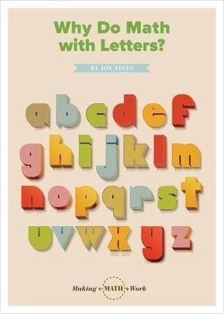 Cover: Why Do Math with Letters?