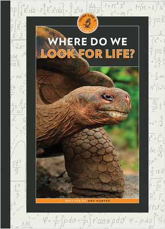 Cover: Where Do We Look for Life?