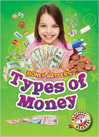 Cover: Types of Money