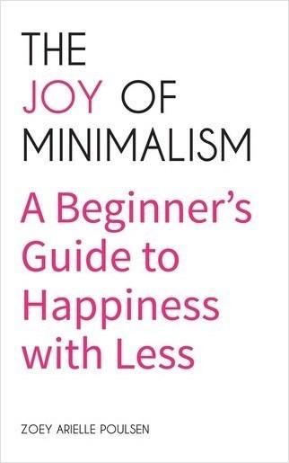 Cover: The Joy of Minimalism