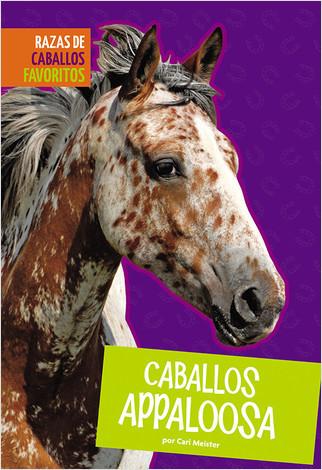 Cover: Caballos appaloosa (Appaloosa Horses)