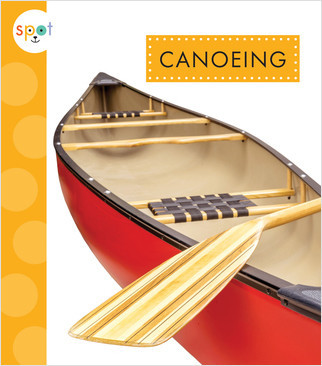 Cover: Spot Outdoor Fun: Canoeing