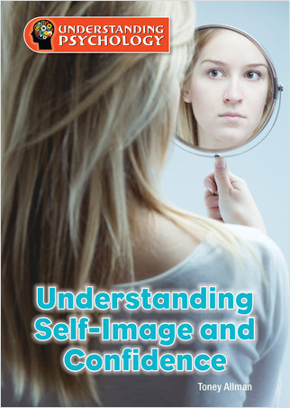Cover: Understanding Self-Image and Confidence