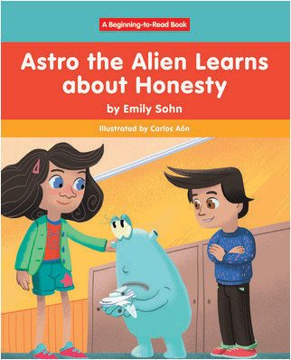 Cover: Astro the Alien Learns about Honesty