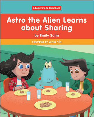 Cover: Astro the Alien Learns about Sharing