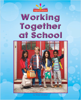Cover: Working Together at School
