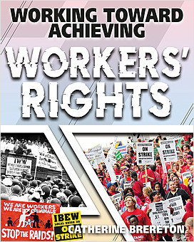 Cover: Working Toward Achieving Workers' Rights