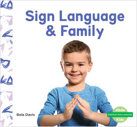 Cover: Sign Language & Family