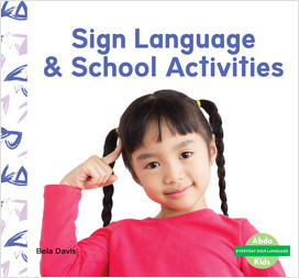 Cover: Sign Language & School Activities
