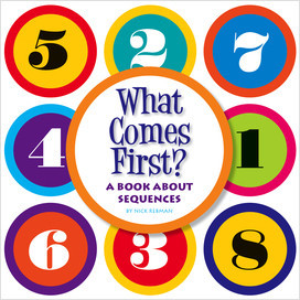 Cover: What Comes First?: A Book about Sequences