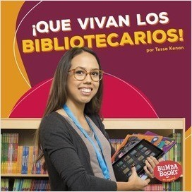 Cover: Bumba Books ™ en español -- ¡Que vivan los ayudantes comunitarios! (Hooray for Community Helpers!)