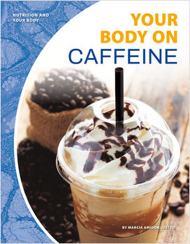 Cover: Nutrition and Your Body