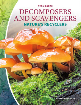 Cover: Decomposers and Scavengers: Nature's Recyclers