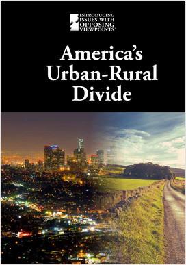 Cover: America's Urban-Rural Divide