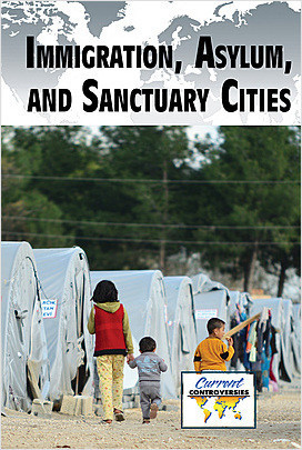Cover: Immigration, Asylum, and Sanctuary Cities