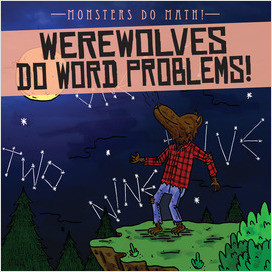 Cover: Werewolves Do Word Problems!