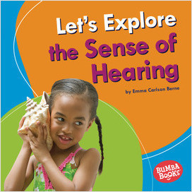 Cover: Let's Explore the Sense of Hearing