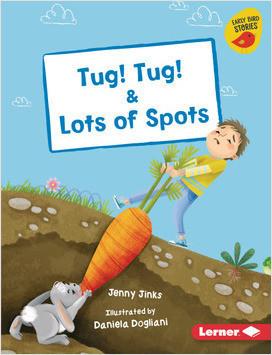 Cover: Tug! Tug! & Lots of Spots