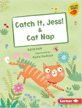 Cover: Catch It, Jess! & Cat Nap
