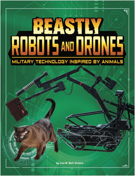 Cover: Beastly Robots and Drones: Military Technology Inspired by Animals