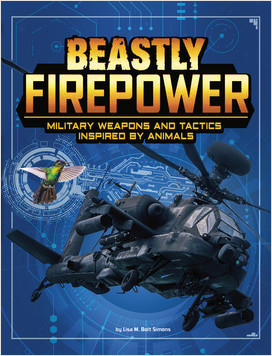 Cover: Beastly Firepower: Military Weapons and Tactics Inspired by Animals