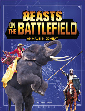 Cover: Beasts on the Battlefield: Animals in Combat