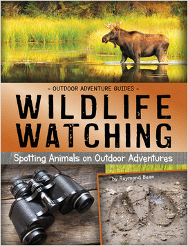 Cover: Wildlife Watching: Spotting Animals on Outdoor Adventures