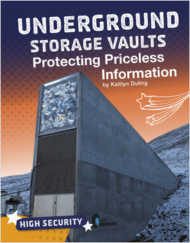 Cover: Underground Storage Vaults: Protecting Priceless Information