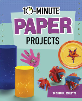 Cover: 10-Minute Paper Projects