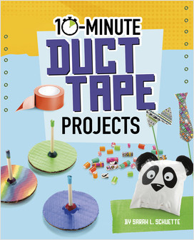 Cover: 10-Minute Duct Tape Projects