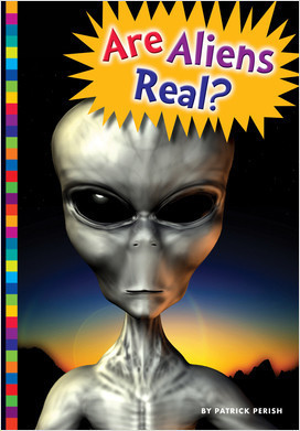 Cover: Are Aliens Real?