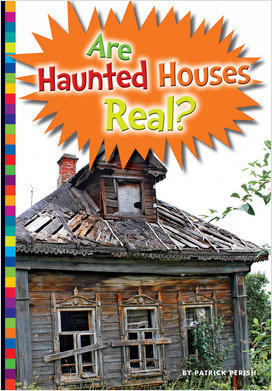 Cover: Are Haunted Houses Real?