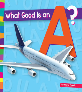 Cover: What Good Is an A?