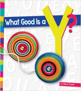 Cover: What Good Is a Y?