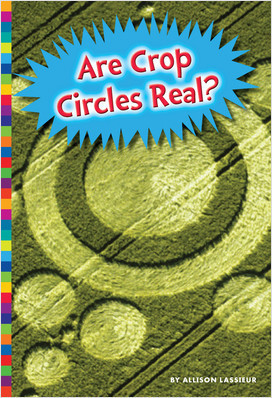 Cover: Are Crop Circles Real?