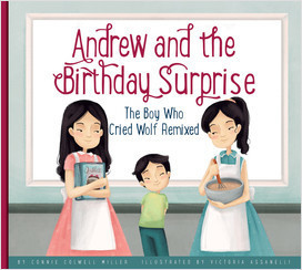 Cover: Andrew and the Birthday Surprise: The Boy Who Cried Wolf Remixed