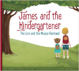 Cover: James and the Kindergartener: The Lion and the Mouse Remixed