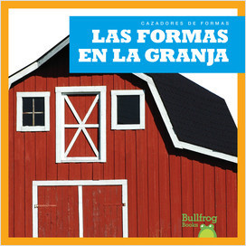 Cover: Las formas en la granja / (Shapes on the Farm)