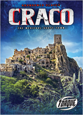 Cover: Craco: The Medieval Ghost Town
