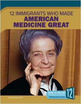 Cover: 12 Immigrants Who Made American Medicine Great