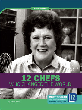Cover: Change Makers: 12 Chefs Who Changed the World