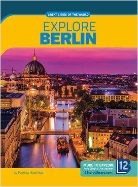 Cover: Great Cities of the World: Explore Berlin